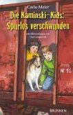 Die Kaminski-Kids - Spurlos verschwunden