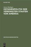 Ostasienpolitik der Vereinigten Staaten von Amerika