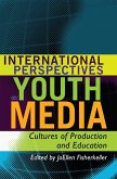 International Perspectives on Youth Media