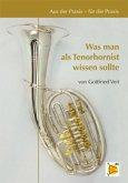 Was man als Tenorhornist wissen sollte