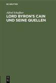 Lord Byron's Cain und seine Quellen