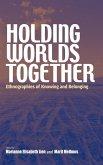 Holding Worlds Together