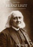 Franz Liszt - Leben und Sterben in Bayreuth