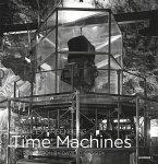 Stanley Greenberg. Time Machines
