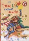 Hexe Lilli entdeckt Amerika / Hexe Lilli Erstleser Bd.5
