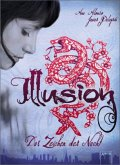 Illusion - Das Zeichen der Nacht / Zeichen der Liebenden Bd.2
