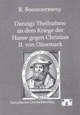 Danzigs Theinahme an dem Kriege der Hanse gegen Christian II. von Dänemark