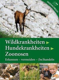 Wildkrankheiten > Hundekrankheiten > Zoonosen - Deutz, Armin; Deutz, Uschi