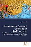 Markenrecht in Österreich und China im Rechtsvergleich