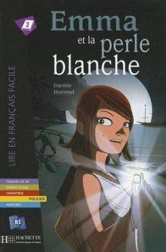 Emma Et La Perle Blanche (Hommel) - Hommel Collective