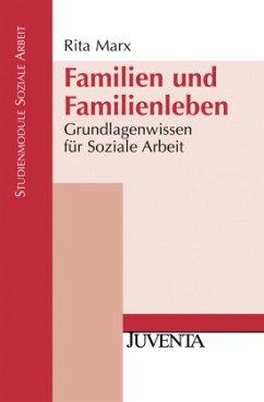 Familien und Familienleben - Marx, Rita