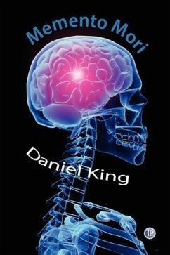 Memento Mori - King, Daniel