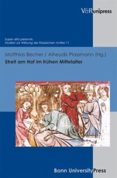 Streit am Hof im frühen Mittelalter