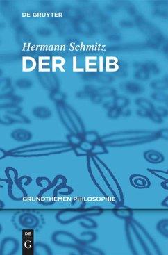 Der Leib - Schmitz, Hermann