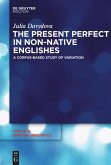 The Present Perfect in Non-Native Englishes