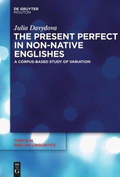 The Present Perfect in Non-Native Englishes - Davydova, Julia