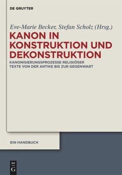 Kanon in Konstruktion und Dekonstruktion