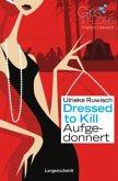 Dressed to Kill - Aufgedonnert