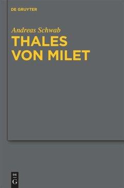 Thales von Milet in der frühen christlichen Literatur - Schwab, Andreas