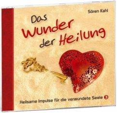 Das Wunder der Heilung, Audio-CD