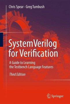 SystemVerilog for Verification - Spear, Chris; Tumbush, Greg