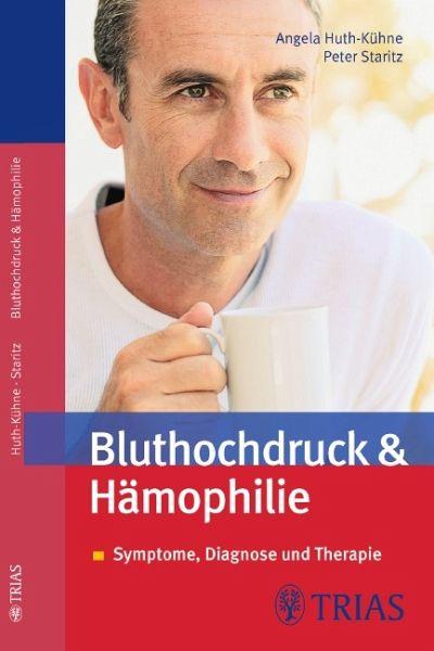 Bluthochdruck & Hämophilie - Huth-Kühne, Angela; Staritz, Peter