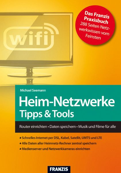 Heim-Netzwerke - Tipps & Tools - Michael Seemann