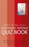 The Deadly Defence Quiz Book