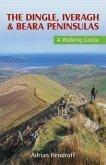 The Dingle, Iveragh & Beara Peninsulas: A Walking Guide