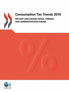 Consumption Tax Trends 2010: Vat/Gst and Excise Rates, Trends and Administration Issues - Oecd Publishing