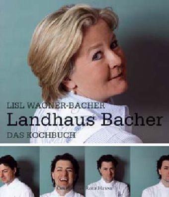 Landhaus Bacher - Wagner-Bacher, Lisl; Dorfer, Thomas