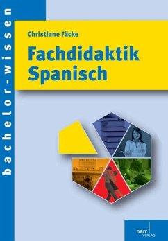 Fachdidaktik Spanisch - Fäcke, Christiane