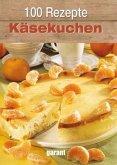100 Rezepte - Käsekuchen