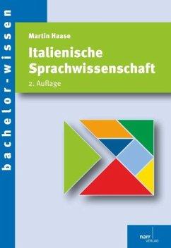 Italienische Sprachwissenschaft - Haase, Martin