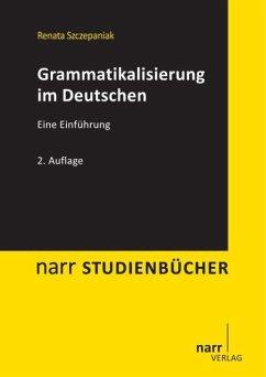 Grammatikalisierung im Deutschen - Szczepaniak, Renata