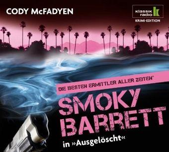Ausgelöscht / Smoky Barrett Bd.4 (6 Audio-CDs) - McFadyen, Cody