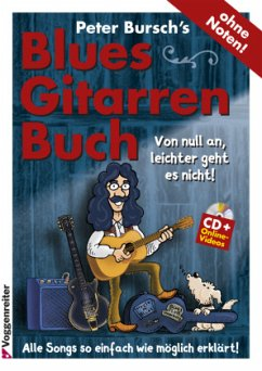 Peter Bursch´s Blues-Gitarrenbuch, m. Audio-CD ...