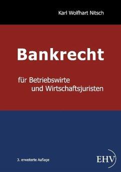 Bankrecht für Betriebswirte und Wirtschaftsjuri...