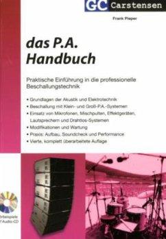 Das P. A. Handbuch, m. Audio-CD