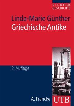 Griechische Antike - Günther, Linda-Marie