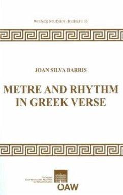 Metre and Rhythm in Greek Verse - Barris, Joan Silva