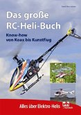 Das große RC-Heli-Buch