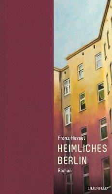 Heimliches Berlin - Hessel, Franz