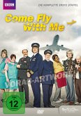 Come Fly With Me - Die komplette erste Staffel