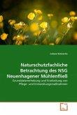 Naturschutzfachliche Betrachtung des NSG Neuenhagener Mühlenfließ