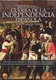 Breve historia de la Guerra de la Independencia : 1808-1814 : la heróica historia del levantamiento armado contra el invasor, el desarrollo de la primera Constitución y el nacimiento de la España moderna