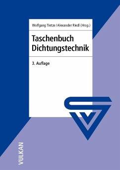 Taschenbuch Dichtungstechnik, 3. Auflage