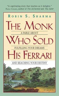 The Monk Who Sold His Ferrari - Sharma, Robin S.