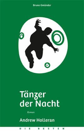 """Andrew Holleran """"Tänzer der Nacht"""""""
