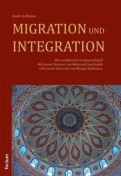 Migration und Integration - Höllmann, André